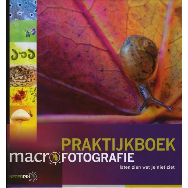 Nederpix Praktijkboek Macro Fotografie